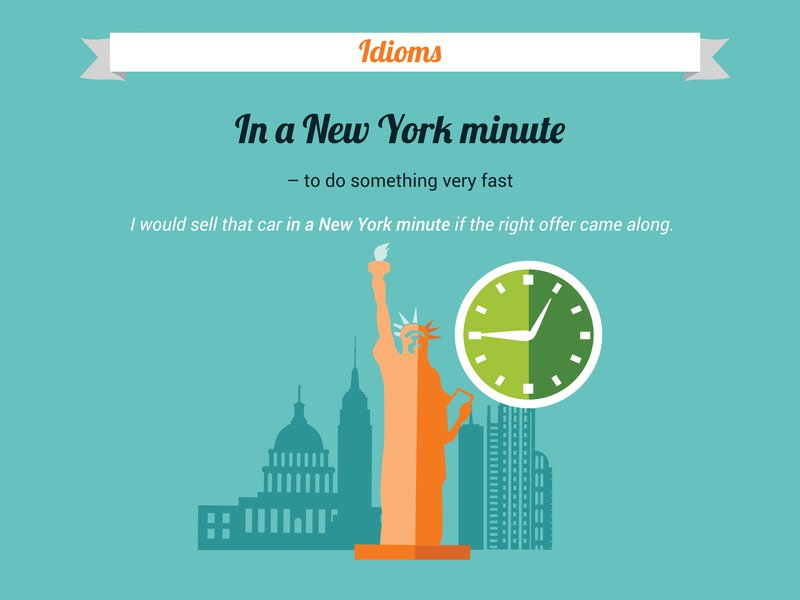 cach dung idioms in a new york minute