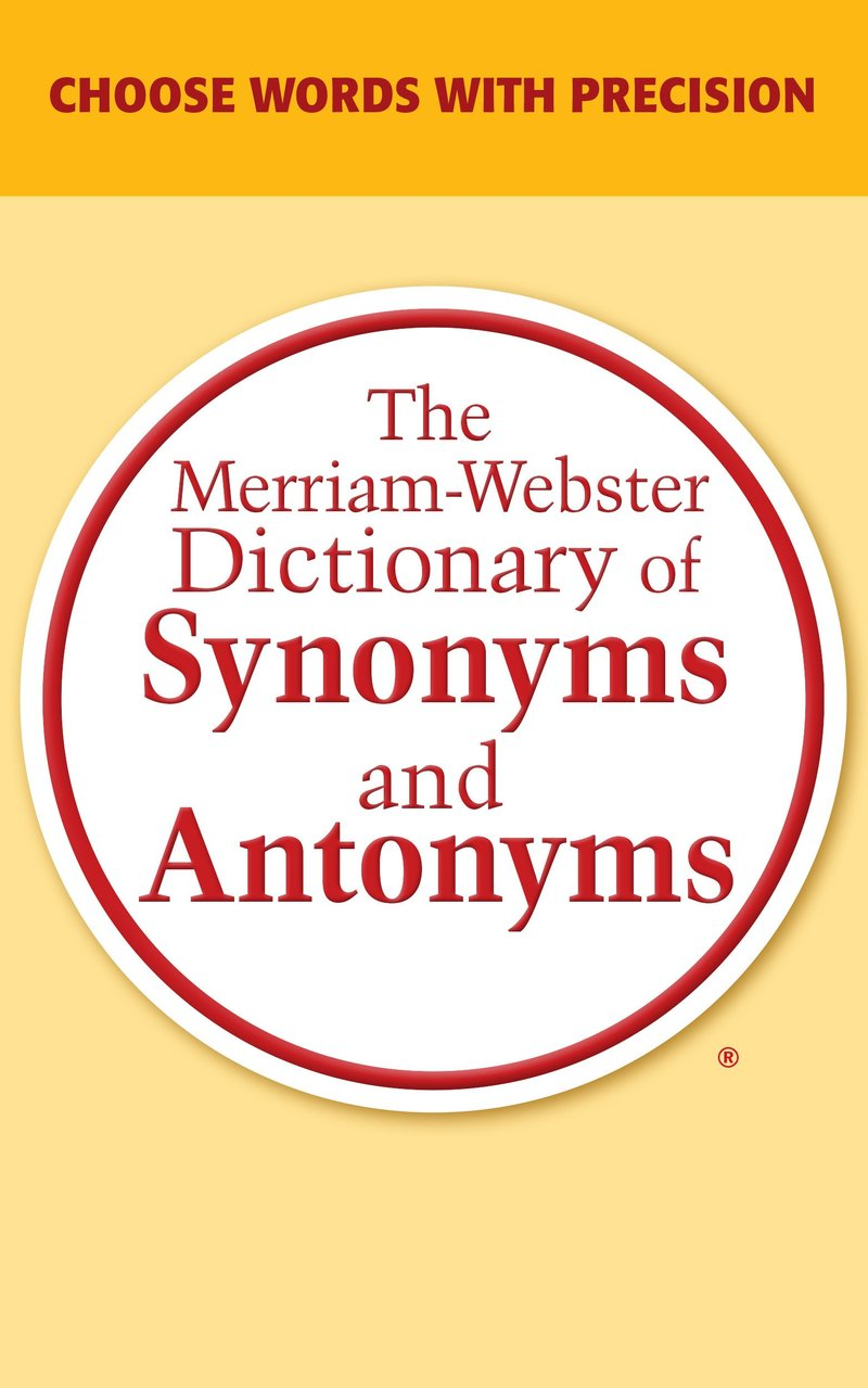sach luyen viet tieng anh The Merriam Webster Dictionary of Synonyms and Antonyms